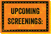 Upcoming Screenings